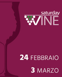 Saturday Wine 25 febb - 03 marzo