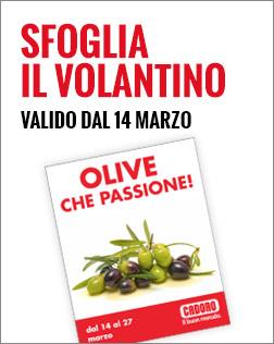 Lancio Volantino olive dal 14 al 27 marzo